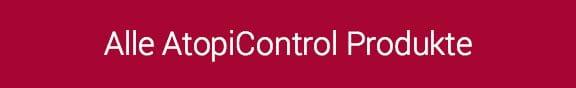Alle AtopiControl Produkte