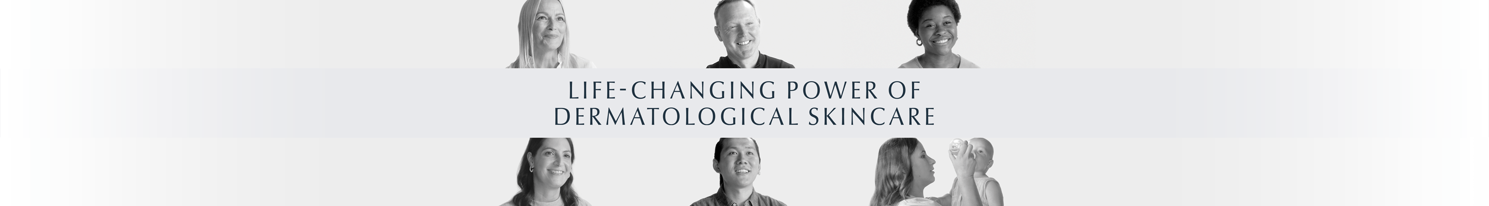 Life-changing power of dermatological skincare